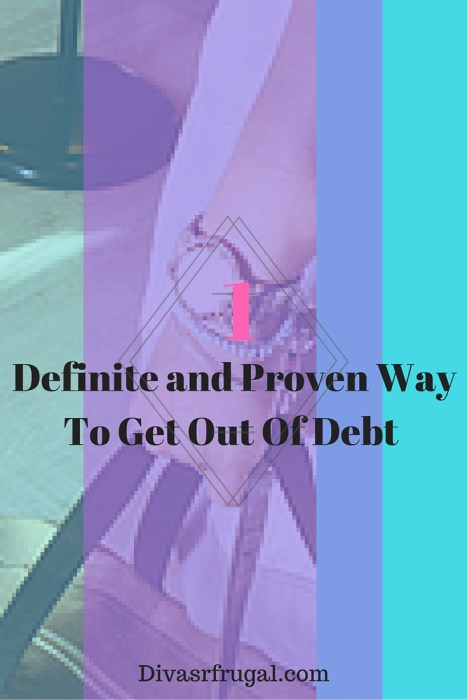 Definite and Proven Way To Get Out Of Debt Pinterest Pin