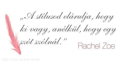 Idézet Rachel Zoétól