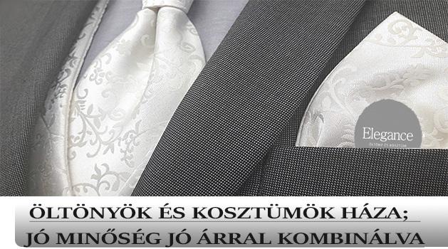 1ac36f417d Elegance Öltönyök és Kosztümök Háza; jó minőség jó árral kombinálva