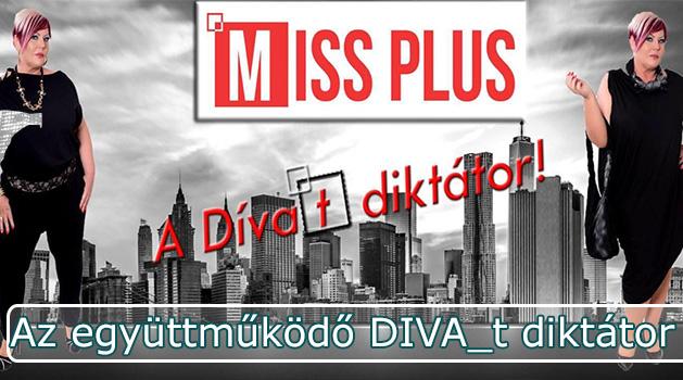 Missplus; DIVA_t diktátor