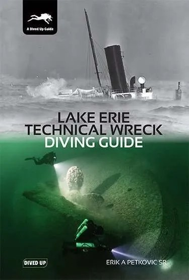 Lake Erie Technical Wreck Diving Guide - hardback