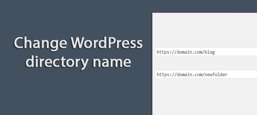 How to change WordPressdirectoryname