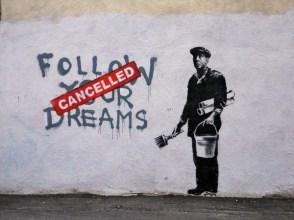 bansky follow your dreams