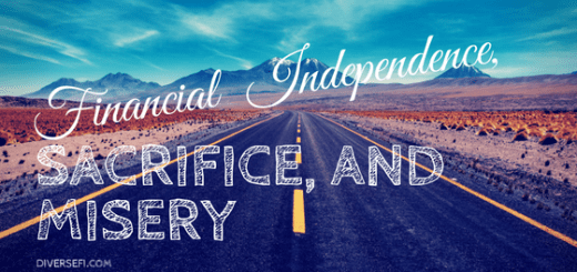 Financial Independence, Sacrifice, and Misery