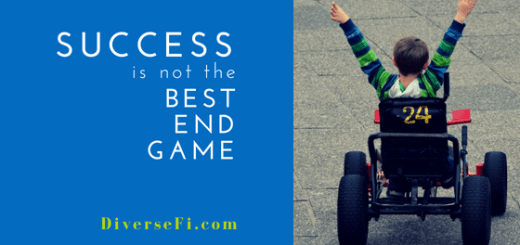 Success is no the Best End Game