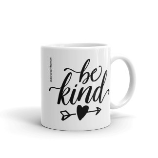 Be kind coffee mug 11oz handle right