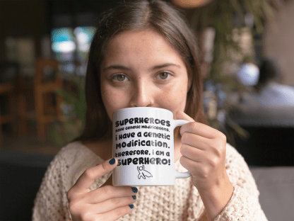 I am a Superhero Coffee Mug