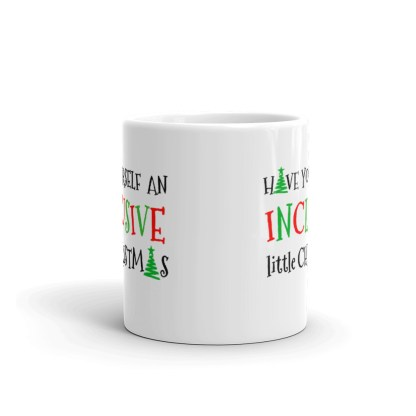 inclusive little christmas 2019 mockup Front 11oz