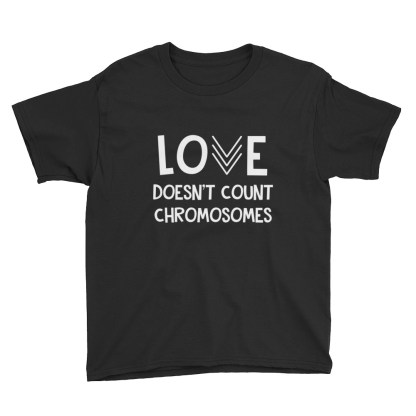 Love Doesn't Count Chromosomes Kids T-Shirt