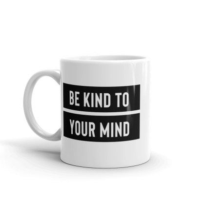 Be Kind to your Mind – Mental Health Awareness Mug