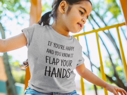 If you're happy and you know it kids Autism t-shirt (2yrs, 4yrs, 6yrs)