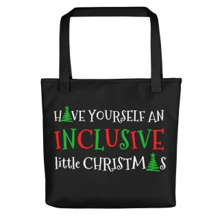 Have Yourself an Inclusive Little Christmas Large Tote bag