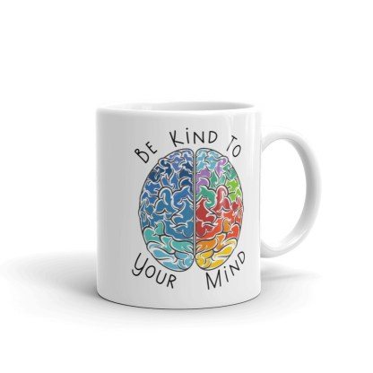 Be kind to your mind brain mug handle right