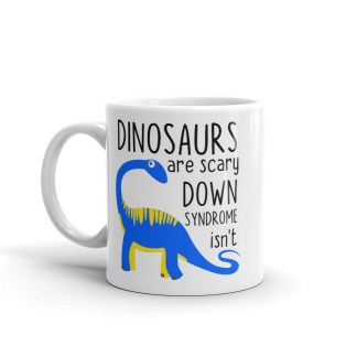 dinosaurs are scary down syndrome isn't mug
