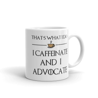 caffeinate and advocate mug handle right