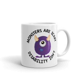 monsters are scary disability isn't mug