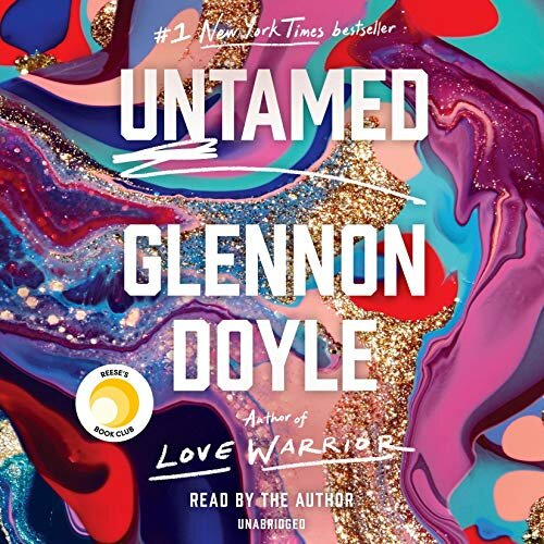 """Untamed - In her most revealing and powerful memoir yet,the activist, speaker, bestselling author, and """"patron saint of female empowerment"""" (People) explores the joy and peace we discover when westop striving to meet others' expectations and start trusting the voice deep within us."""