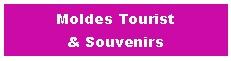 Moldes Tourist & Souvenirs