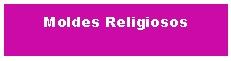Moldes Religiosos