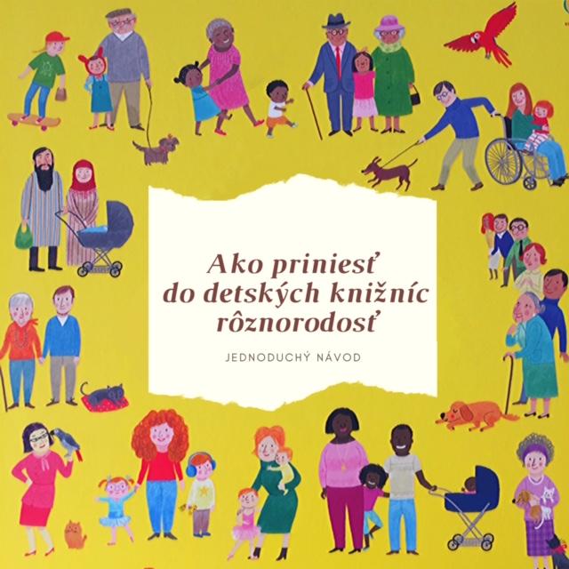 Ako priniesť do detských knižníc rôznorodosť