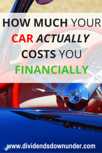 How much your car actually costs you financially - dividends down under blog