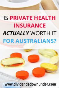 is private health insurance worth it for australians - dividends down under blog