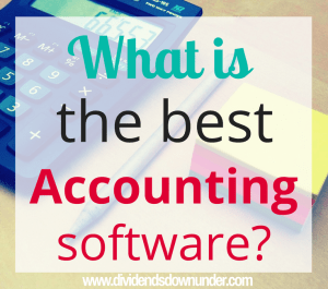 What is the best accounting software - dividends down under blog