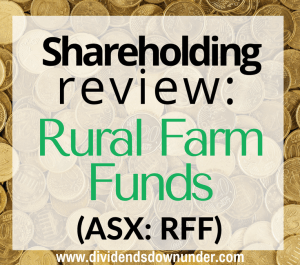 shareholding-review-rural-farm-funds-2016-results-dividends-down-under-blog