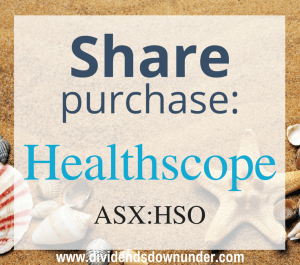share-purchase-healthscope-asx-hso-dividends-down-under-blog
