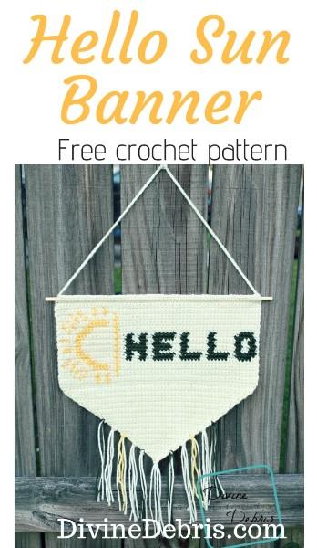 Hello Sun Banner free crochet pattern by DivineDebris.com #crochetpattern #freepattern #homedeor #wallhanging