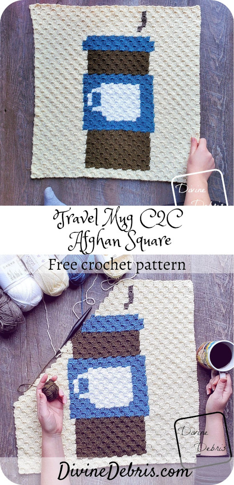 Learn to make the Travel Mug C2C Afghan Square, and learn about the 2020 C2C Coffee CAL, from a free pattern on DivineDebris.com#crochet #freepattern #graph #corner2corner #blankets