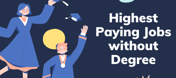 Highest Paying Jobs without Degree
