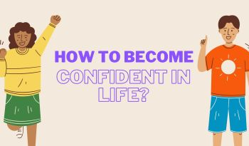 How to become more confident in life