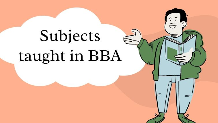 Subjects taught in BBA