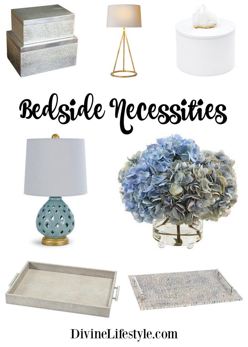 Bedside Necessities