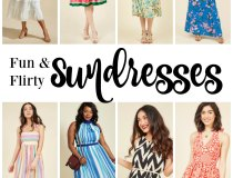 Fun and Flirty Sundresses