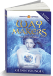 """Waymakers:The Beginning"", spiritual novel by Glenn Younger, DivineLightVibrations.com; unconditional Love; Divine Mission"