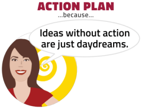 Action plan cartoon: Ideas without action are just daydreams. Enlightertainment with Glenn Younger, author and spiritual coach on DivineLightVibrations, Inner Critic