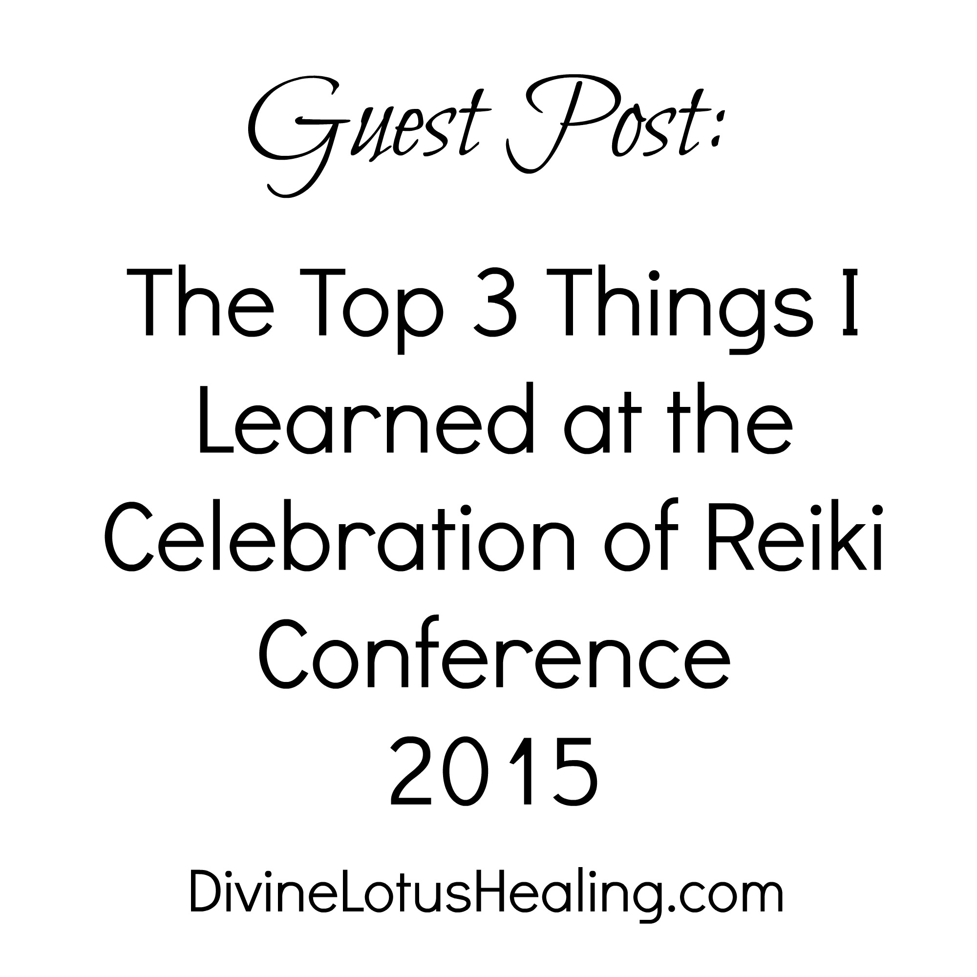 Guest Post Top Three Things I Learned