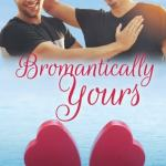 release day review bromantically yours by k c wells 44 1518659233