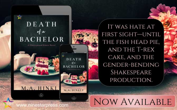 Death of a Bachelor by M.A. Hinkle
