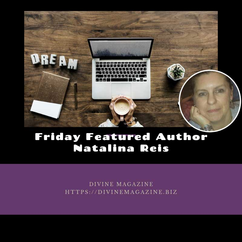 Friday Featured Author – Natalina Reis