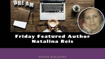 Friday Featured Author Natalina Reis