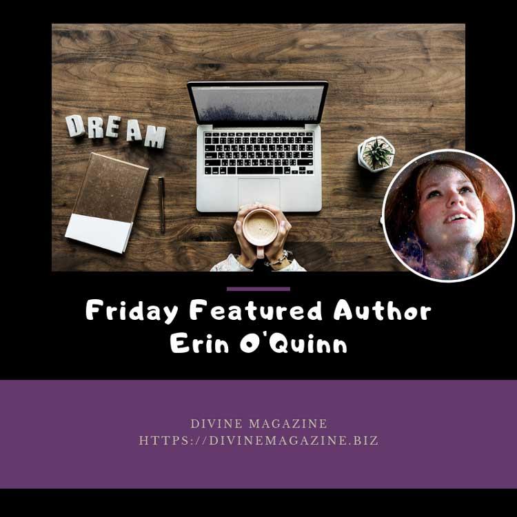 Friday Featured Author – Erin O'Quinn