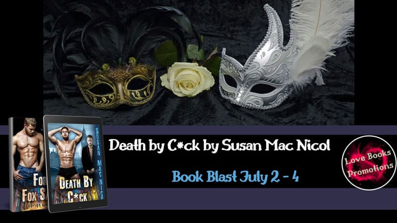 Death by C*ck by Susan Mac Nicol Book Blast
