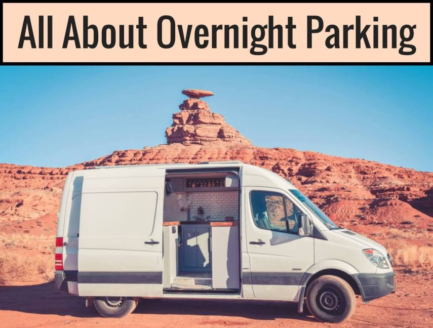 ac162ea1d4 Overnight parking seems like one of the most intimidating aspects of van  life because of safety concerns. Of course these feelings are valid