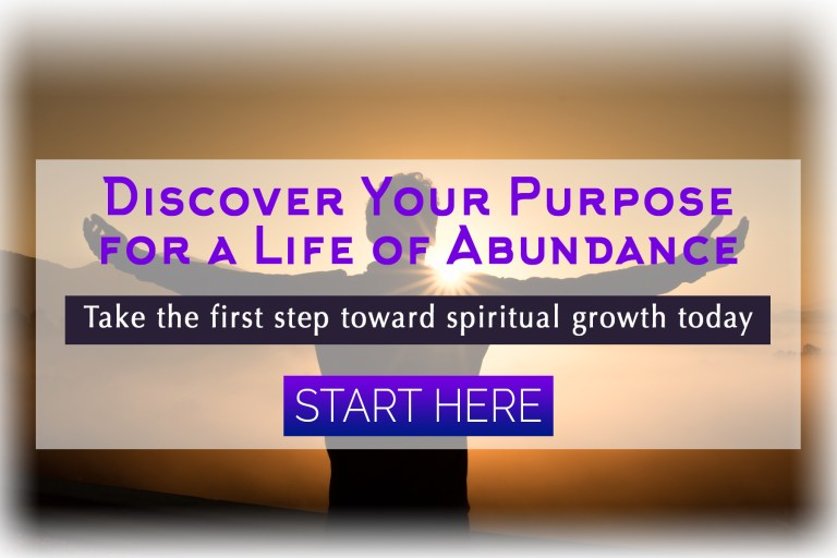 Discover Your Spiritual Purpose for an Abundant Life