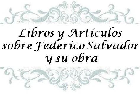 2.- Libros y artículos sobre Federico Salvador y su obra