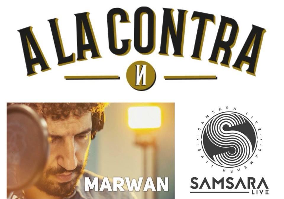«A La Contra» En Samsara Live con Marwan