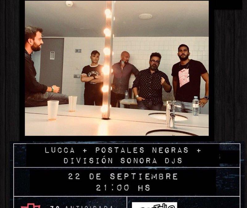 LUCCA + POSTALES NEGRAS + División Sonora Djs
